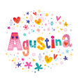 agustina girls name vector image vector image
