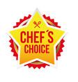 chefs choice food award star vector image vector image