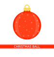 christmas decoration ball isolated vector image vector image