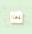 happe easter background lettering eggs texture vector image vector image