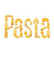 italian pasta text lettering vector image vector image