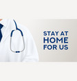 stay at home for us banner vector image