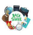 student supplies notebook globe back to school vector image