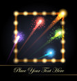 light bulb frame with fireworks festive background vector image