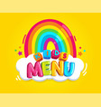 kids menu rainbow vector image vector image