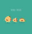pita taco funny cute friends forever vector image