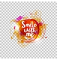 Smile with me typography on transparent vector image vector image