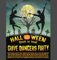 a halloween silhouette grave dancers party poster vector image vector image