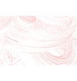 grunge texture distress pink rough trace fantast vector image