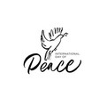 international peace day hand written lettering vector image vector image