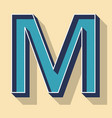 letter m retro text style fonts concept vector image vector image
