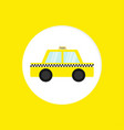 taxi car cab round icon cartoon transportation vector image vector image