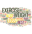 the best exercise for weight loss text background vector image vector image
