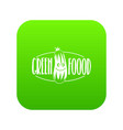 green food icon green vector image