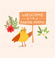 welcome to easter party greeting bird card vector image