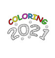 2021 new year hand drawing coloring book modern vector image vector image