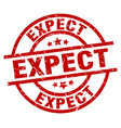 expect round red grunge stamp vector image vector image
