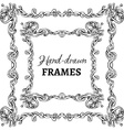 set of hand-drawn vintage frames vector image vector image