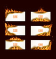fire banners burning paper horizontal pages vector image vector image