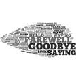goodbye word cloud concept vector image