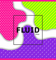 abstract fluid or liquid vibrant color background vector image vector image