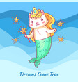 cute cat mermaid cartoon unicorn cat dewams come vector image