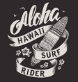aloha typography with surfboard for t-shirt vector image vector image