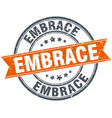 embrace round grunge ribbon stamp vector image vector image