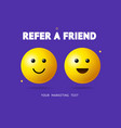 realistic detailed 3d refer a friend concept ad vector image vector image