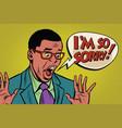 sorry black man pop art style vector image vector image