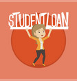 woman holding sign of student loan vector image