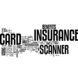 benefits of an insurance card scanner text word vector image vector image