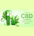 cbd cosmetics bottles with bubbles and leaves vector image