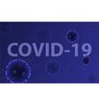 coronavirus 2019-nc0v outbreak coronavirus vector image vector image