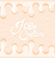 ice cream dripping poster vector image