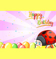 ladybug on birthday template vector image vector image