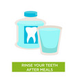 rinse teeth after meal dental care oral cavity vector image vector image