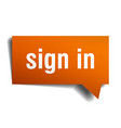 sign in orange 3d speech bubble vector image vector image