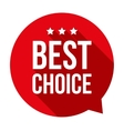 Best Choice speech bubble vector image vector image
