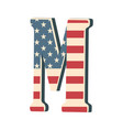 capital 3d letter m with american flag texture vector image vector image