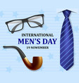 mens day concept background realistic style vector image vector image