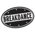 breakdance grunge rubber stamp vector image vector image