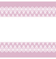 card with lace borders vector image vector image