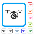 euro quadcopter payment framed icon vector image vector image