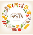 group pasta ingredients in circle border vector image vector image