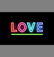 love neon inscription on black background vector image