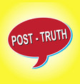 red icon post truth on a yellow background vector image vector image