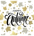 The trend Golden Fall calligraphy Concept autumn vector image vector image