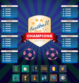 Football Champions Groups and Teams vector image