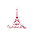 happy valentines day eiffel tower on a white vector image vector image